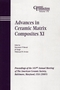 Advances in Ceramic Matrix Composites XI: Proceedings of the 107th Annual Meeting of The American Ceramic Society, Baltimore, Maryland, USA 2005 (1574982451) cover image