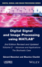 Digital Signal and Image Processing using MATLAB, Volume 3: Advances and Applications - The Stochastic Case, 2nd Edition (1848217951) cover image