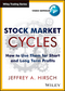 Stock Market Cycles: How To Use Them for Short and Long Term Profits (1118661052) cover image