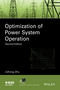 Optimization of Power System Operation, 2nd Edition (1118854152) cover image