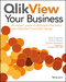 QlikView Your Business: An Expert Guide to Business Discovery with QlikView and Qlik Sense (1118949552) cover image