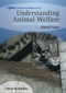 Understanding Animal Welfare: The Science in its Cultural Context (1405136952) cover image