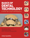 Basics of Dental Technology: A Step by Step Approach (1405178752) cover image