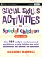 Social Skills Activities for Special Children, 2nd Edition (0470259353) cover image