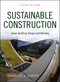 Sustainable Construction: Green Building Design and Delivery, 3rd Edition (0470904453) cover image