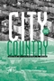 City and Country: An Interdisciplinary Collection (0631228853) cover image