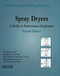 Spray Dryers: A Guide to Performance Evaluation, 2nd Edition (0816909253) cover image