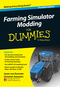 Farming Simulator Modding For Dummies, Portable Edition (1118940253) cover image