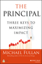 The Principal: Three Keys to Maximizing Impact (1119422353) cover image