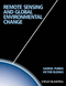 Remote Sensing and Global Environmental Change (1405182253) cover image