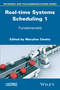 Real-time Systems Scheduling, Volume 1 (1848216653) cover image
