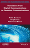 Transitions from Digital Communications to Quantum Communications: Concepts and Prospects (1848219253) cover image