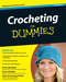 Crocheting For Dummies, 2nd Edition (0470536454) cover image