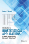 Introduction to Biostatistical Applications in Health Research with Microsoft� Office Excel� (1119089654) cover image