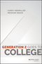 Generation Z Goes to College (1119143454) cover image