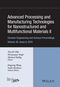 Advanced Processing and Manufacturing Technologies for Nanostructured and Multifunctional Materials II: Ceramic Engineering and Science Proceedings, Volume 36 Issue 6 (1119211654) cover image