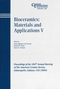 Bioceramics: Materials and Applications V: Proceedings of the 106th Annual Meeting of The American Ceramic Society, Indianapolis, Indiana, USA 2004 (1574981854) cover image