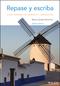 Repase y escriba: Curso avanzado de gram�tica y composici�n, 7th Edition (EHEP002954) cover image