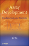 Assay Development: Fundamentals and Practices (0470191155) cover image
