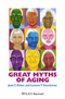 Great Myths of Aging (1118521455) cover image