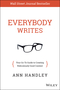 Everybody Writes: Your Go-To Guide to Creating Ridiculously Good Content (1118905555) cover image