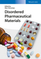 Disordered Pharmaceutical Materials (3527331255) cover image