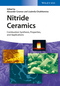Nitride Ceramics: Combustion Synthesis, Properties and Applications (3527337555) cover image