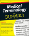 Medical Terminology For Dummies (0470279656) cover image