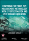 Functional Software Size Measurement Methodology with Effort Estimation and Performance Indication (1119238056) cover image