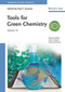 Tools for Green Chemistry, Volume 10 (3527326456) cover image