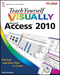 Teach Yourself VISUALLY Access 2010 (0470577657) cover image