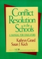 Conflict Resolution in the Schools: A Manual for Educators (0787902357) cover image