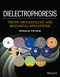 Dielectrophoresis: Theory, Methodology and Biological Applications (1118671457) cover image