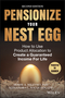 Pensionize Your Nest Egg: How to Use Product Allocation to Create a Guaranteed Income for Life, 2nd Edition  (1119025257) cover image