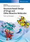 Structure-based Design of Drugs and Other Bioactive Molecules: Tools and Strategies (3527333657) cover image