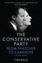 The Conservative Party: From Thatcher to Cameron, 2nd Edition (0745687458) cover image