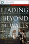 Leading Beyond the Walls: How High-Performing Organizations Collaborate for Shared Success (0787955558) cover image