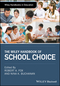 The Wiley Handbook of School Choice (1119082358) cover image