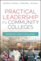 Practical Leadership in Community Colleges: Navigating Today's Challenges (1119095158) cover image