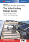 The Solar Cooling Design Guide: Case Studies of Successful Solar Air Conditioning Design (3433031258) cover image