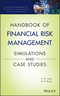 Handbook of Financial Risk Management: Simulations and Case Studies (0470647159) cover image