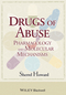 Drugs of Abuse: Pharmacology and Molecular Mechanisms (1118288459) cover image