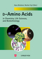 D-Amino Acids in Chemistry, Life Sciences, and Biotechnology (3906390659) cover image