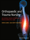 Orthopaedic and Trauma Nursing: An Evidence-based Approach to Musculoskeletal Care (111843885X) cover image