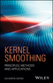 Kernel Smoothing: Principles, Methods and Applications (111845605X) cover image