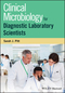 Clinical Microbiology for Diagnostic Laboratory Scientists (111874585X) cover image