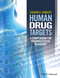 Human Drug Targets: a Compendium for Pharmaceutical Discovery (111884985X) cover image