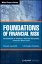 Foundations of Financial Risk: An Overview of Financial Risk and Risk-based Financial Regulation  (111909805X) cover image