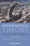 Archaeological Theory: An Introduction, 2nd Edition (140510015X) cover image