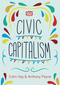 Civic Capitalism (0745692060) cover image